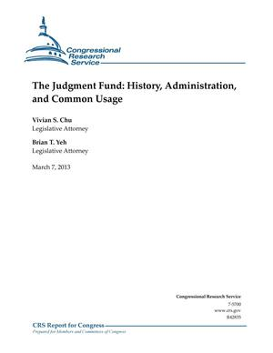 Primary view of object titled 'The Judgment Fund: History, Administration, and Common Usage'.