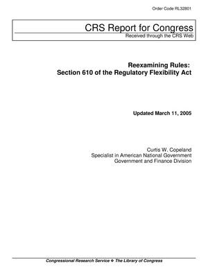 Primary view of object titled 'Reexamining Rules: Section 610 of the Regulatory Flexibility Act'.