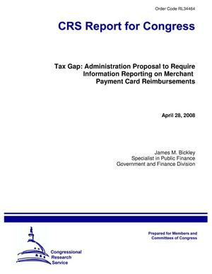 Primary view of object titled 'Tax Gap: Administration Proposal to Require Information Reporting on Merchant Payment Card Reimbursements'.