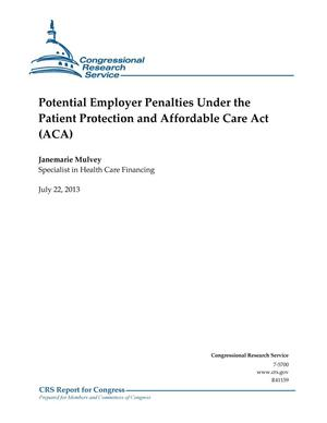 Primary view of object titled 'Potential Employer Penalties Under the Patient Protection and Affordable Care Act (ACA)'.
