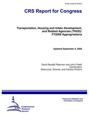 Primary view of object titled 'Transportation, Housing and Urban Development, and Related Agencies (THUD): FY2009 Appropriations'.