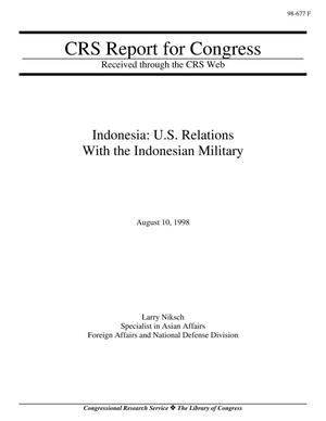 Primary view of object titled 'Indonesia: U.S. Relations With the Indonesian Military'.
