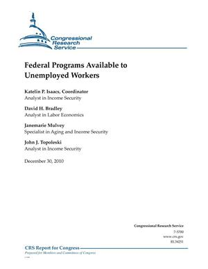 Primary view of object titled 'Federal Programs Available to Unemployed Workers'.