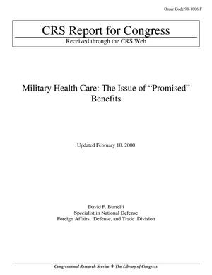 "Primary view of object titled 'Military Health Care: The Issue of ""Promised"" Benefits'."
