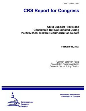 Primary view of object titled 'Child Support Provisions Considered But Not Enacted During the 2002-2005 Welfare Reauthorization Debate'.