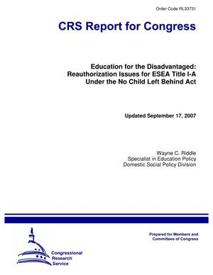 Primary view of object titled 'Education for the Disadvantaged: Reauthorization Issues for ESEA Title I-A Under the No Child Left Behind Act'.