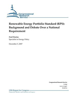 Primary view of object titled 'Renewable Energy Portfolio Standard (RPS): Background and Debate Over a National Requirement'.