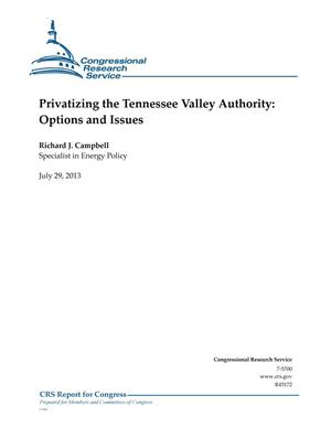 Primary view of object titled 'Privatizing the Tennessee Valley Authority: Options and Issues'.