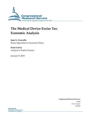 Primary view of object titled 'The Medical Device Excise Tax: Economic Analysis'.