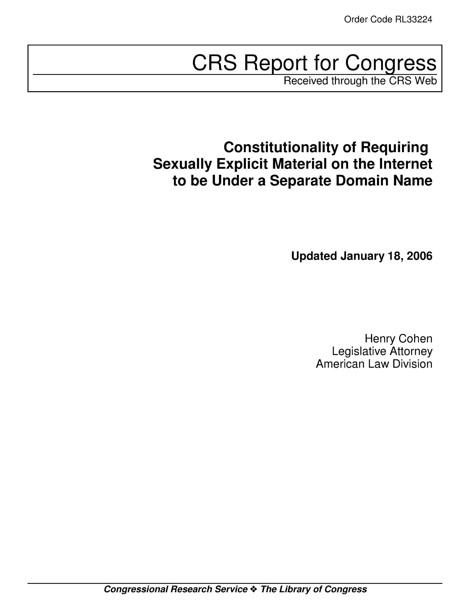 Constitutionality of Requiring Sexually Explicit Material on the Internet to be Under a Separate Domain Name                                                                                                      [Sequence #]: 1 of 11
