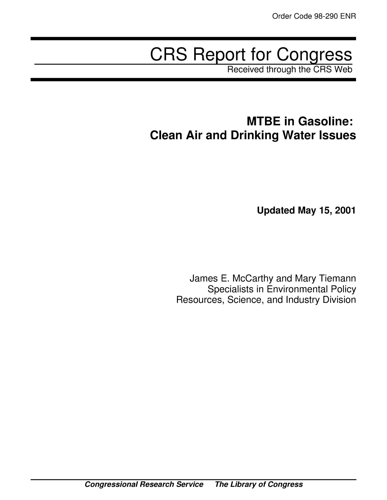 MTBE in Gasoline: Clean Air and Drinking Water Issues                                                                                                      [Sequence #]: 1 of 24