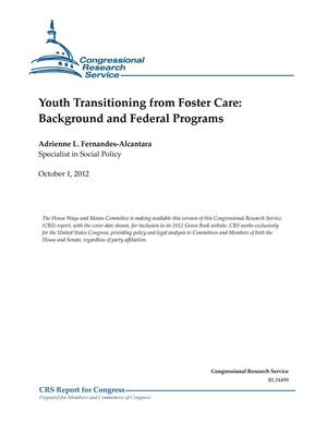 Primary view of object titled 'Youth Transitioning from Foster Care: Background and Federal Programs'.