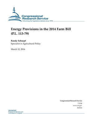 Primary view of object titled 'Energy Provisions in the 2014 Farm Bill (P.L. 113-79)'.
