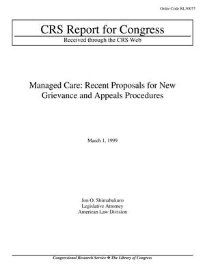 Primary view of object titled 'Managed Care: Recent Proposals for New Grievance and Appeals Procedures'.