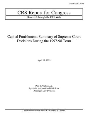 Primary view of object titled 'CAPITAL PUNISHMENT: SUMMARY OF SUPREME COURT DECISIONS DURING THE 1997-98 TERM'.
