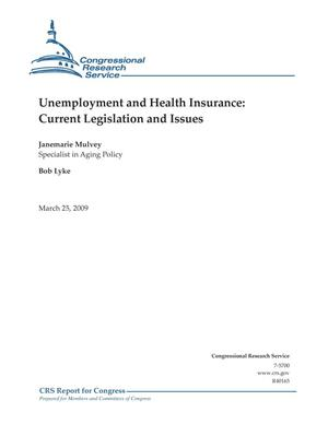 Primary view of object titled 'Unemployment and Health Insurance: Current Legislation and Issues'.