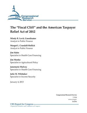 "Primary view of object titled 'The ""Fiscal Cliff"" and the American Taxpayer Relief Act of 2012'."