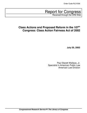 Primary view of object titled 'Class Actions and Proposed Reform in the 107th Congress: Class Action Fairness Act of 2002'.