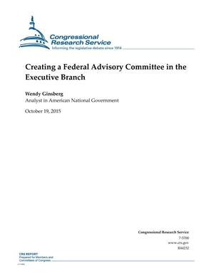 Primary view of object titled 'Creating a Federal Advisory Committee in the Executive Branch'.