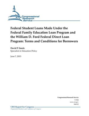 Primary view of object titled 'Federal Student Loans Made Under the Federal Family Education Loan Program and the William D. Ford Federal Direct Loan Program: Terms and Conditions for Borrowers'.
