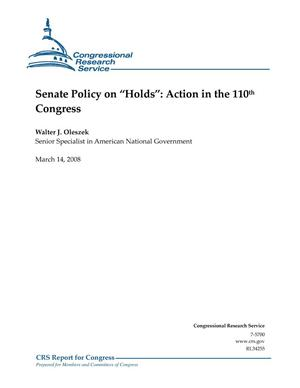 "Primary view of object titled 'Senate Policy on ""Holds"": Action in the 110th Congress'."