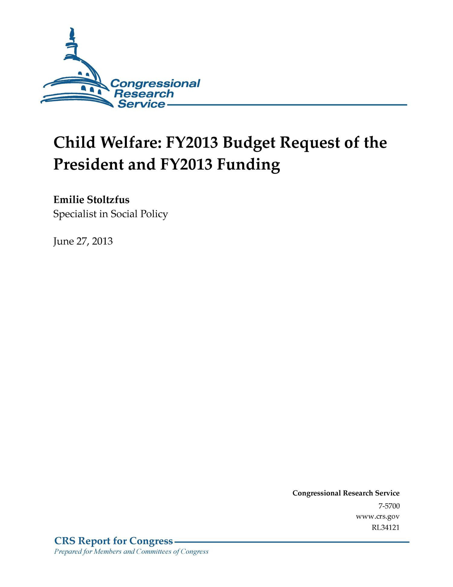 Child Welfare: FY2013 Budget Request of the President and FY2013 Funding                                                                                                      [Sequence #]: 1 of 31