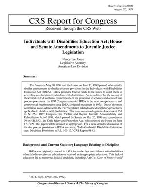 Primary view of object titled 'Individuals with Disabilities Education Act: House and Senate Amendments to Juvenile Justice Legislation'.