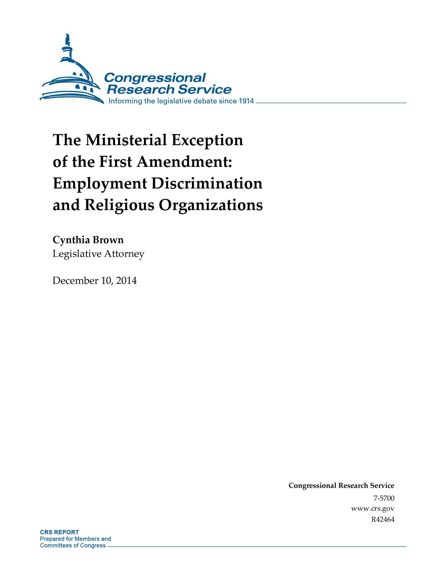 The Ministerial Exception of the First Amendment: Employment Discrimination and Religious Organizations                                                                                                      [Sequence #]: 1 of 18