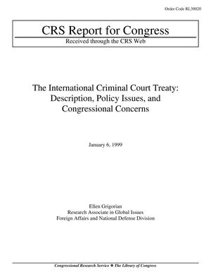 Primary view of object titled 'The International Criminal Court Treaty: Description, Policy Issues, and Congressional Concerns'.