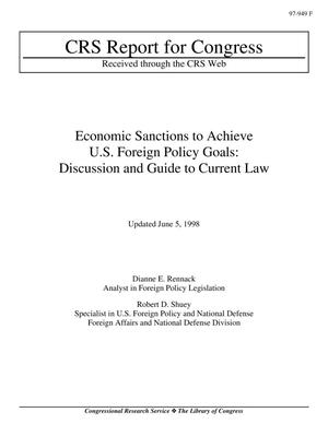 Primary view of object titled 'Economic Sanctions to Achieve U.S. Foreign Policy Goals: Discussion and Guide to Current Law'.
