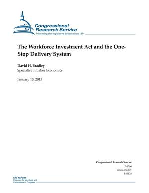 Primary view of object titled 'The Workforce Investment Act and the One-Stop Delivery System'.