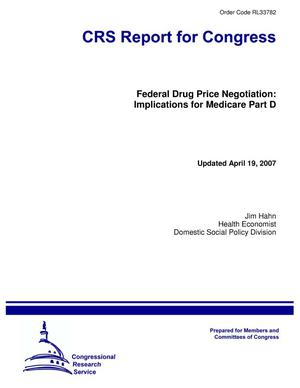 Primary view of object titled 'Federal Drug Price Negotiation: Implications for Medicare Part D'.