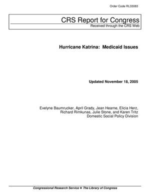 Primary view of object titled 'Hurricane Katrina: Medicaid Issues'.