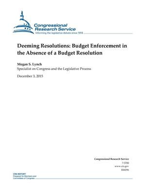 Primary view of object titled 'Deeming Resolutions: Budget Enforcement in the Absence of a Budget Resolution'.