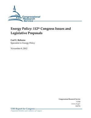 Primary view of object titled 'Energy Policy: 112th Congress Issues and Legislative Proposals'.
