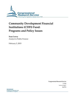 Primary view of object titled 'Community Development Financial Institutions (CDFI) Fund: Programs and Policy Issues'.
