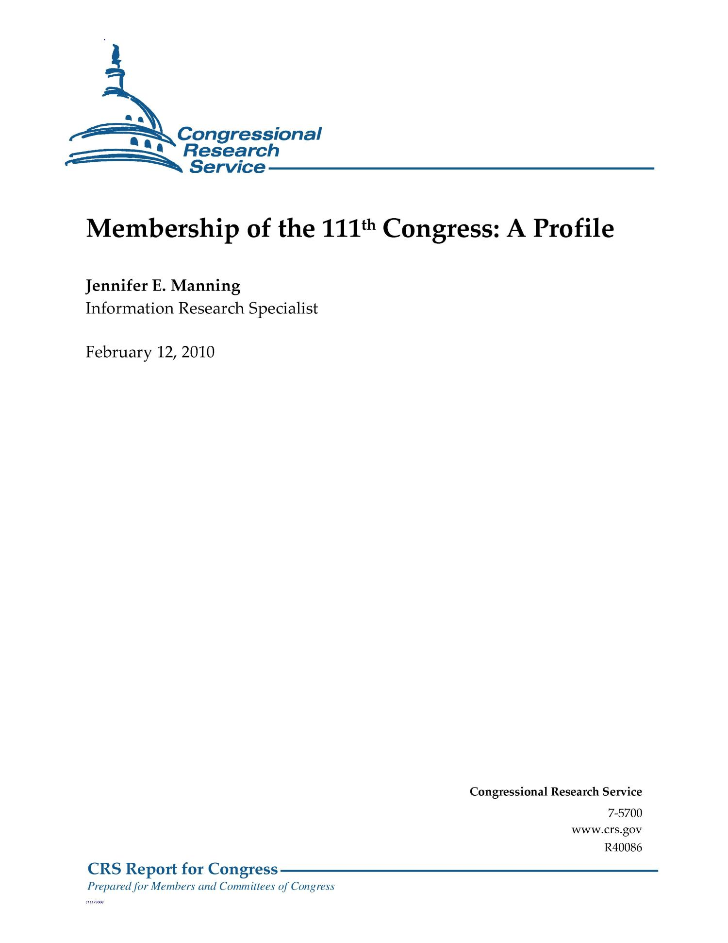 Membership of the 111th Congress: A Profile                                                                                                      [Sequence #]: 1 of 10