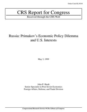 Primary view of object titled 'Russia: Primakov's Economic Policy Dilemma and U.S. Interests'.