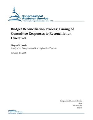 Primary view of object titled 'Budget Reconciliation Process: Timing of Committee Responses to Reconciliation Directives'.