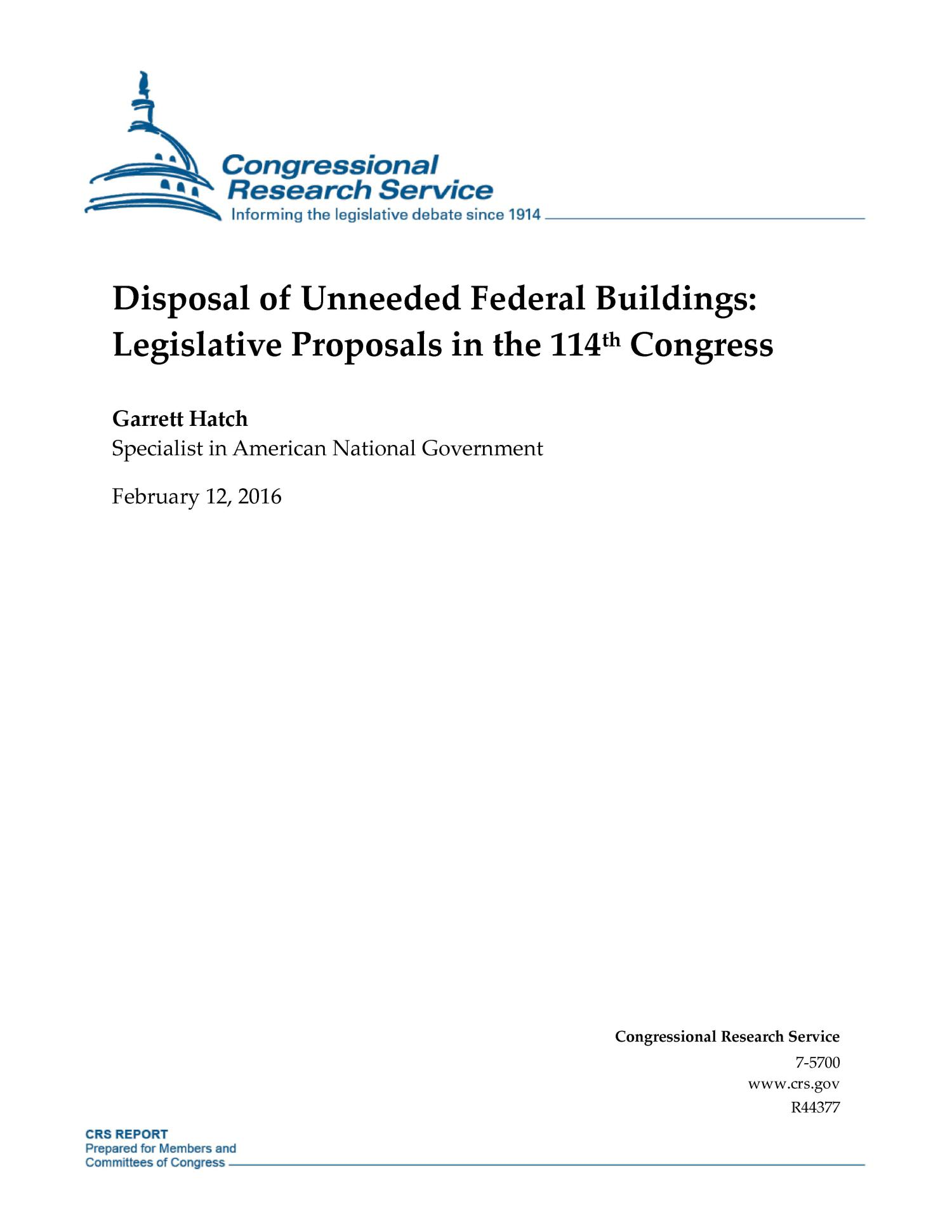 Disposal of Unneeded Federal Buildings: Legislative Proposals in the 114th Congress                                                                                                      [Sequence #]: 1 of 20