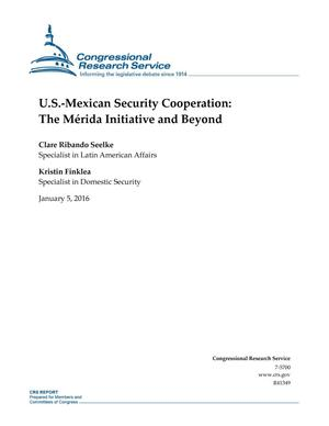 Primary view of object titled 'U.S.-Mexican Security Cooperation: The Mérida Initiative and Beyond'.