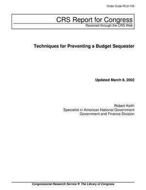 Primary view of object titled 'Techniques for Preventing a Budget Sequester'.