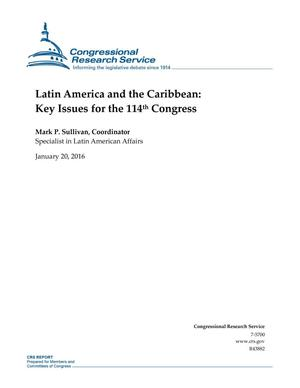 Primary view of object titled 'Latin America and the Caribbean: Key Issues for the 114th Congress'.