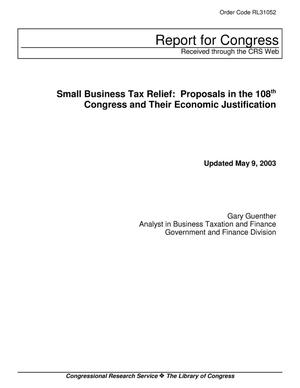 Primary view of object titled 'Small Business Tax Relief: Proposals in the 108th Congress and Their Economic Justification'.