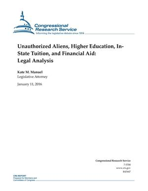 Primary view of object titled 'Unauthorized Aliens, Higher Education, In-State Tuition, and Financial Aid: Legal Analysis'.