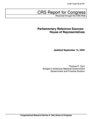 Primary view of object titled 'Parliamentary Reference Sources: House of Representatives'.