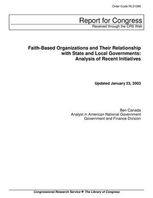 Primary view of object titled 'Faith-Based Organizations and Their Relationship with State and Local Governments: Analysis of Recent Initiatives'.
