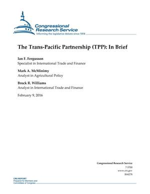 Primary view of object titled 'The Trans-Pacific Partnership (TPP): In Brief'.