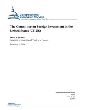 Primary view of object titled 'The Committee on Foreign Investment in the United States (CFIUS)'.