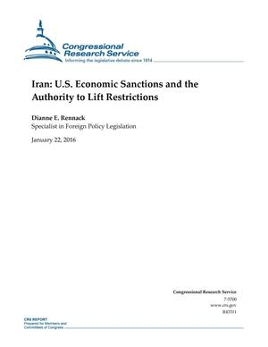 Primary view of object titled 'Iran: U.S. Economic Sanctions and the Authority to Lift Restrictions'.